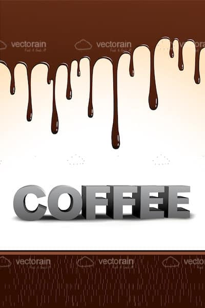Coffee Text with Dripping Brown Coffee